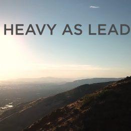 Watch: Heavy as Lead