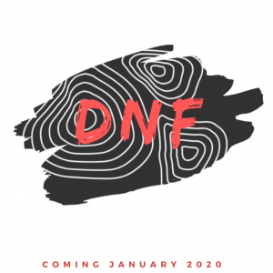 DNF – New Podcast Coming January 2020