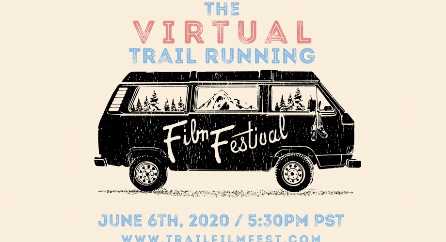 This Trail Running Film Festival Brings Adventure To You, June 6th