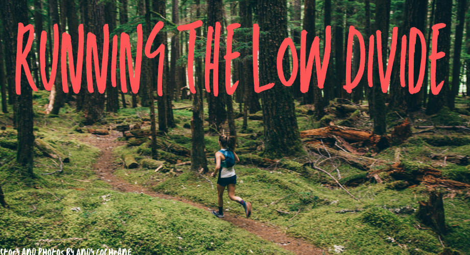 Running Olympic National Park's Low Divide