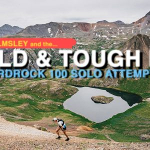 WATCH: Wild and Tough Jim Walmsley's Hardrock 100 Solo Attempt