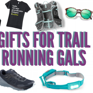 Gifts For Trail Running Gals