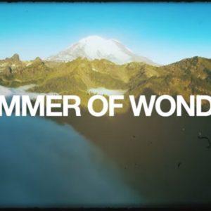 WATCH: Summer of Wonder